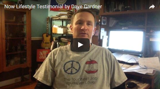 Now Lifestyle Testimonial by Dave Gardner