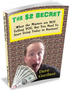 The $2 Dollar Secret by Dave Gardner